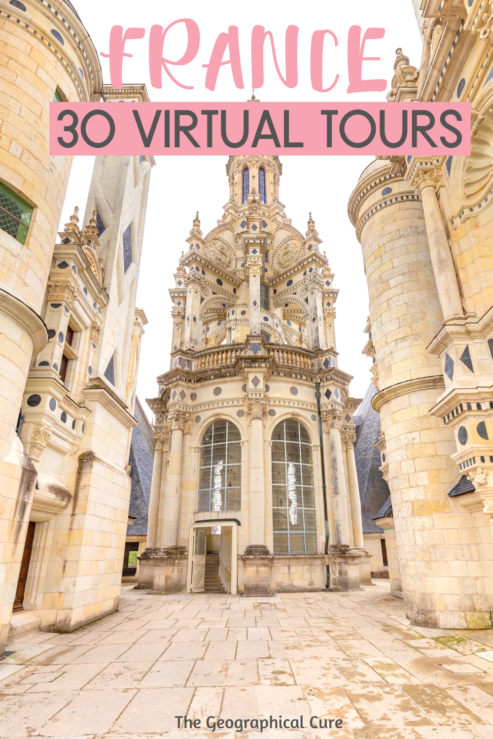 France From Home: 30 Virtual Tours