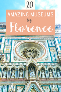 Amazing Museums in Florence Italy