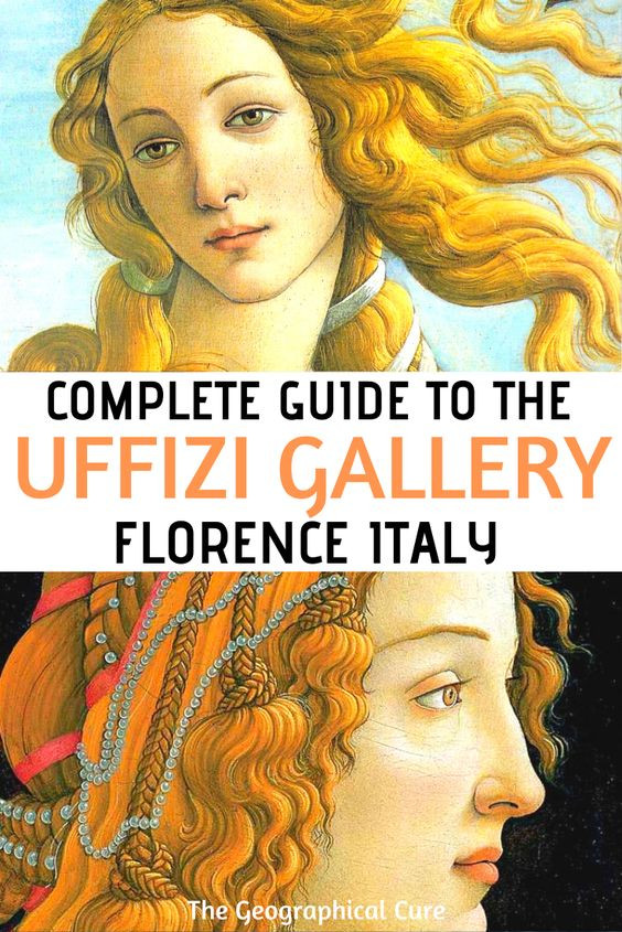 Complete Guide to the Magnificent Uffizi Gallery In Florence Italy