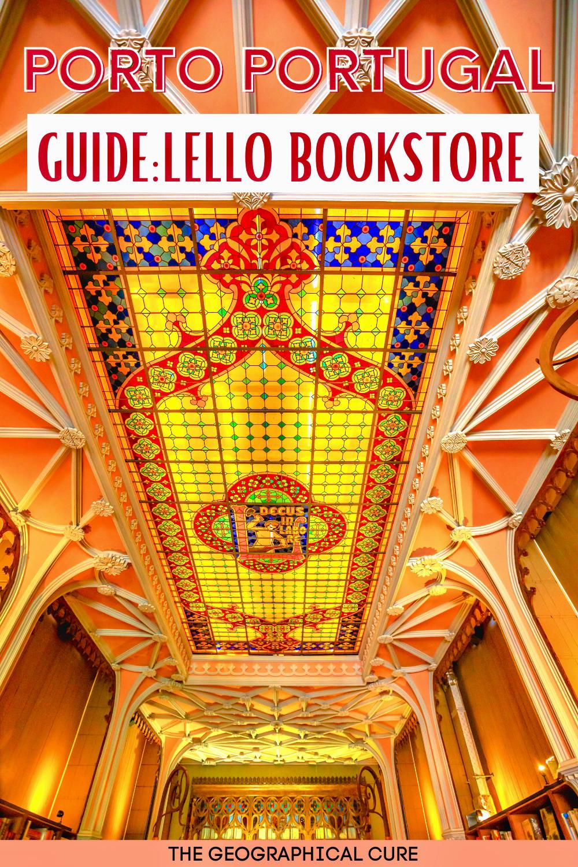 tips for visiting Lello Bookstore in Porto Portugal