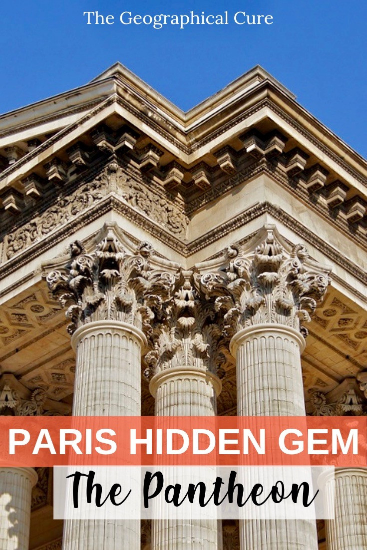 The Pantheon, one of Paris' Hidden Gems