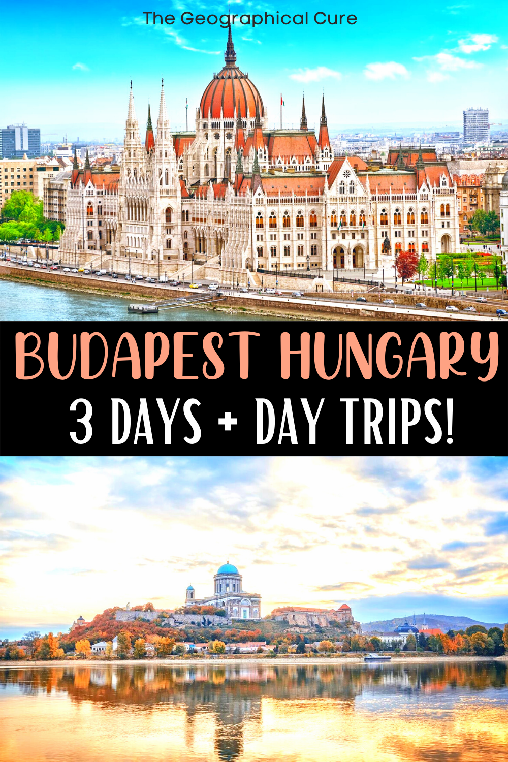 ultimate guide to spending three perfect days in Budapest Hungary
