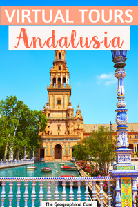 the best virtual tours of Andalusia to enjoy online from home