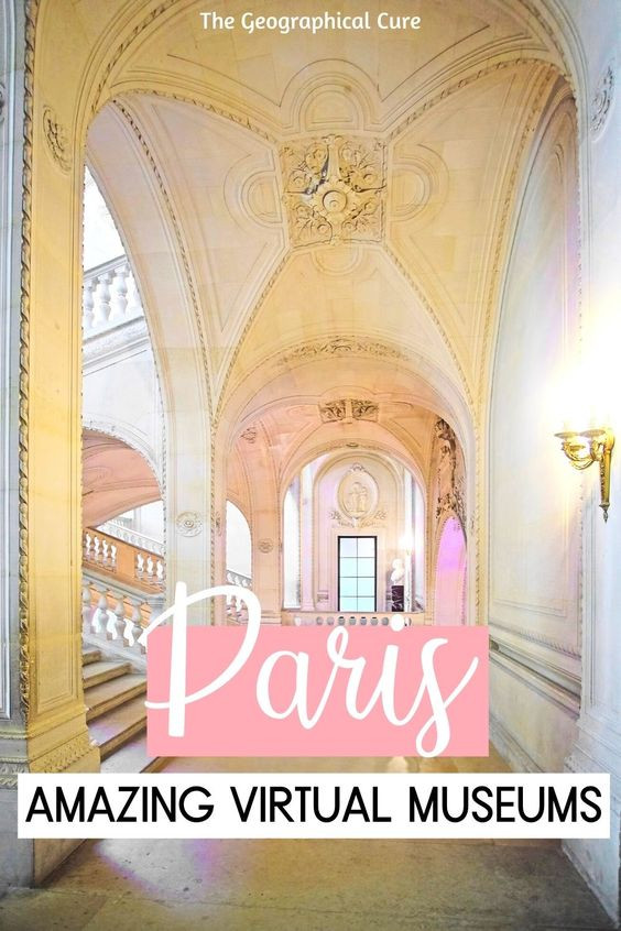 guide to the best virtual museum tours in Paris