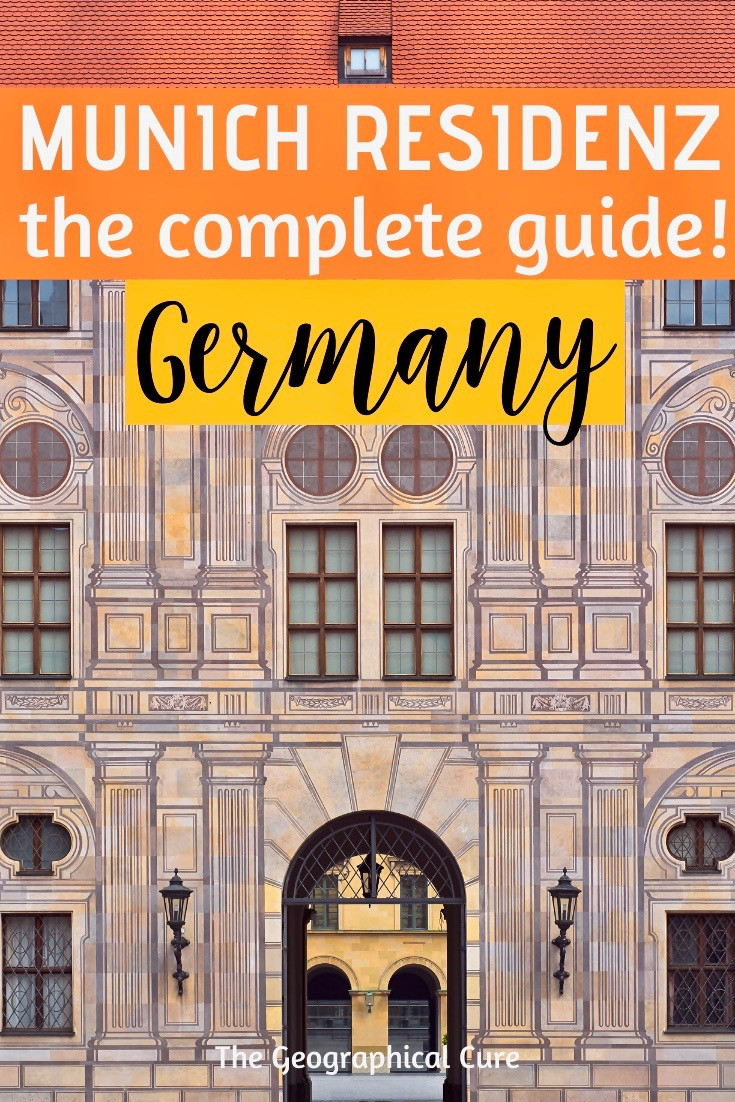 complete guide to the Munich Residenz, the Wittelsbachs' city palace in Munich Germany