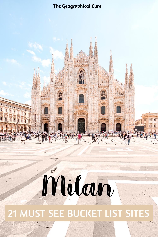 21 Bucket List Sites in Milan Italy
