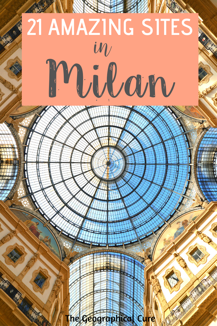 21 Amazing Sites In Milan Italy