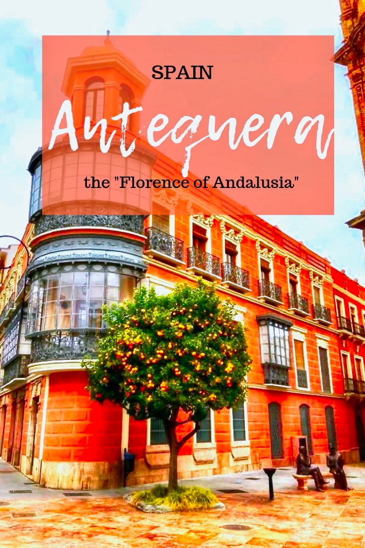 "Antequera Spain, the ""Florence of Andalusia."""
