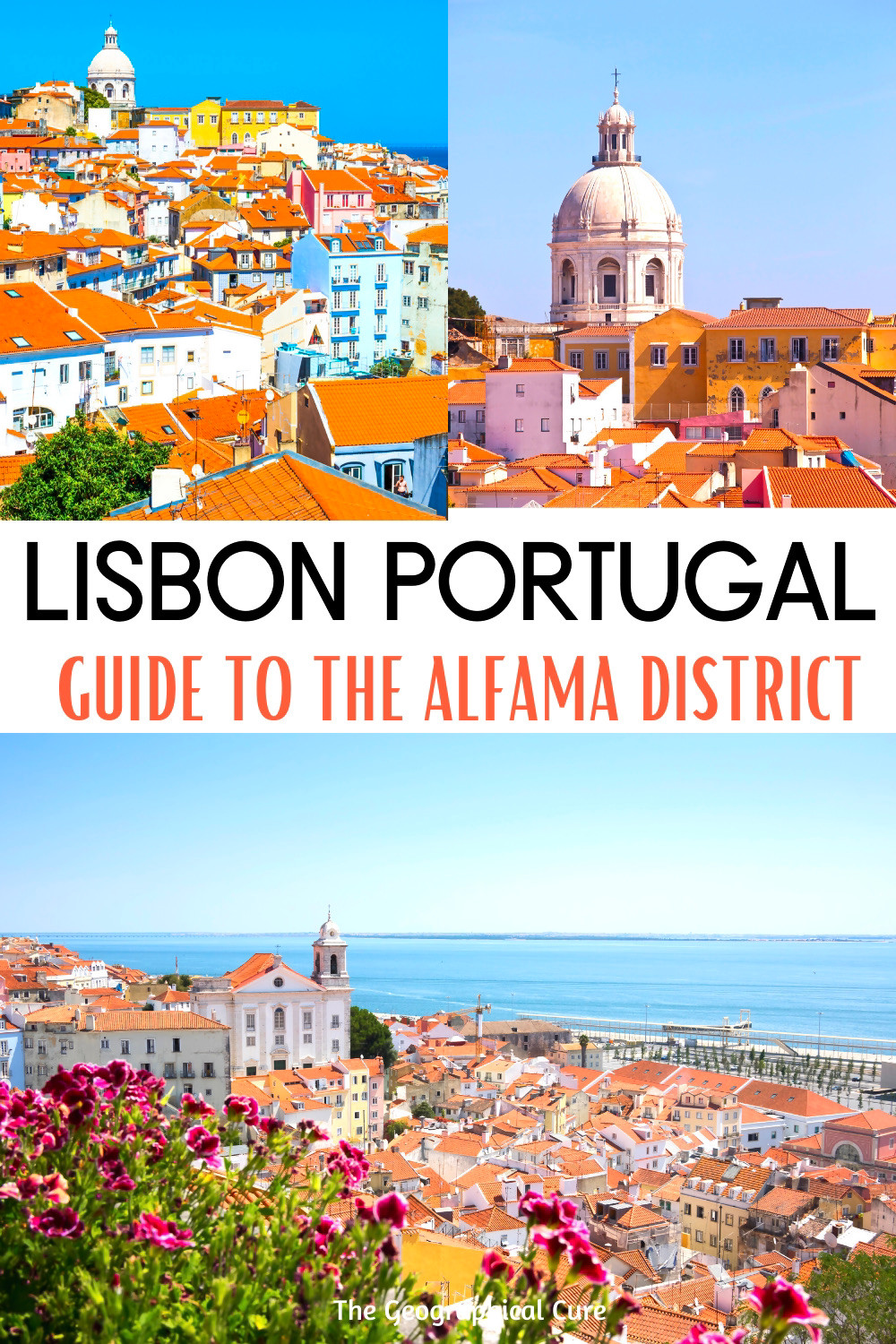 guide to the best things to do and see in Lisbon's beautiful Alfama neighborhood