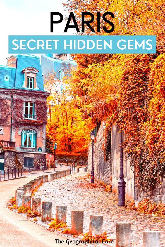 30 Secret Hidden Gems in Paris
