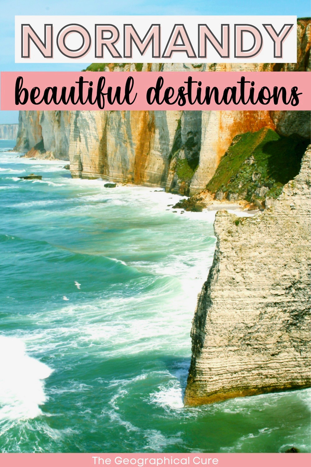 guide to the best places to visit in Normandy France