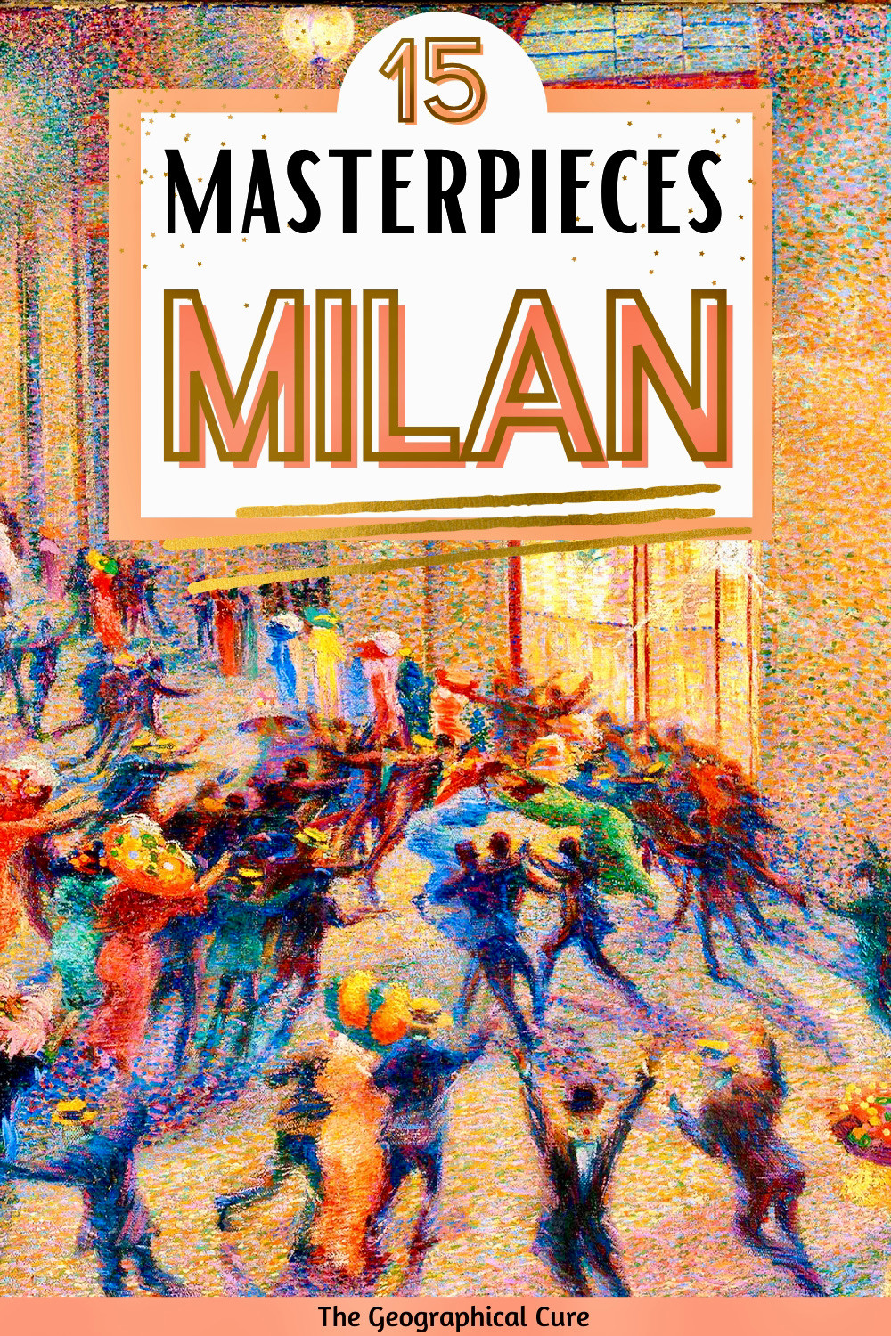 guide to the best art to see in Milan Italy
