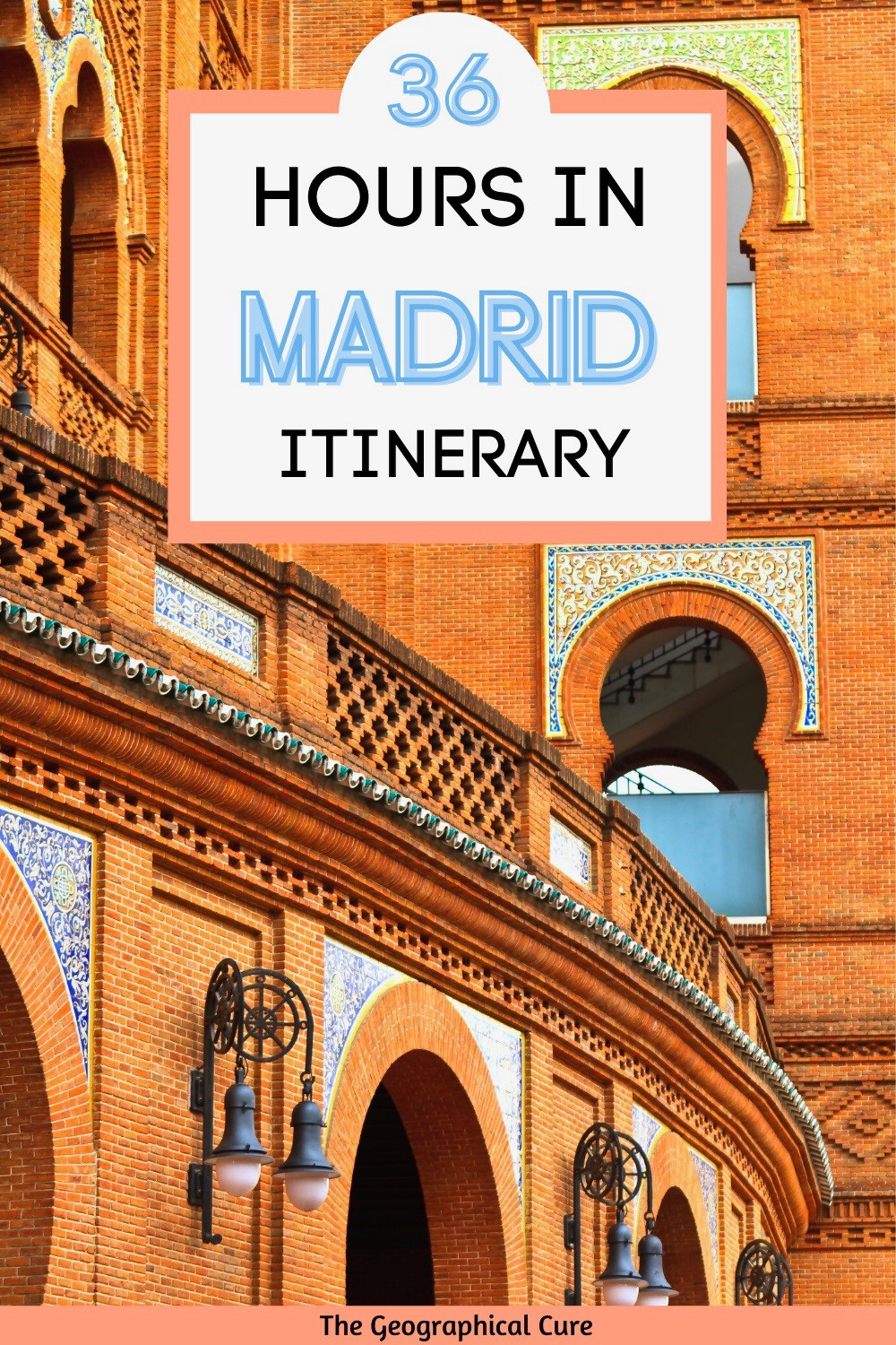 36 Hour itinerary for Madrid Spain