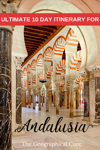 The Ultimate 10 Day Itinerary for Andalusia, Southern Spain