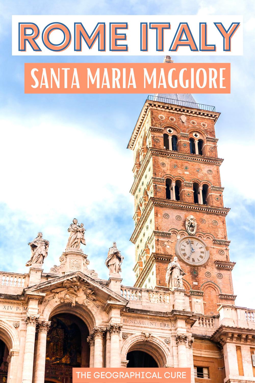 ultimate guide to the Basilica of Santa Maria Maggiore in Rome Italy