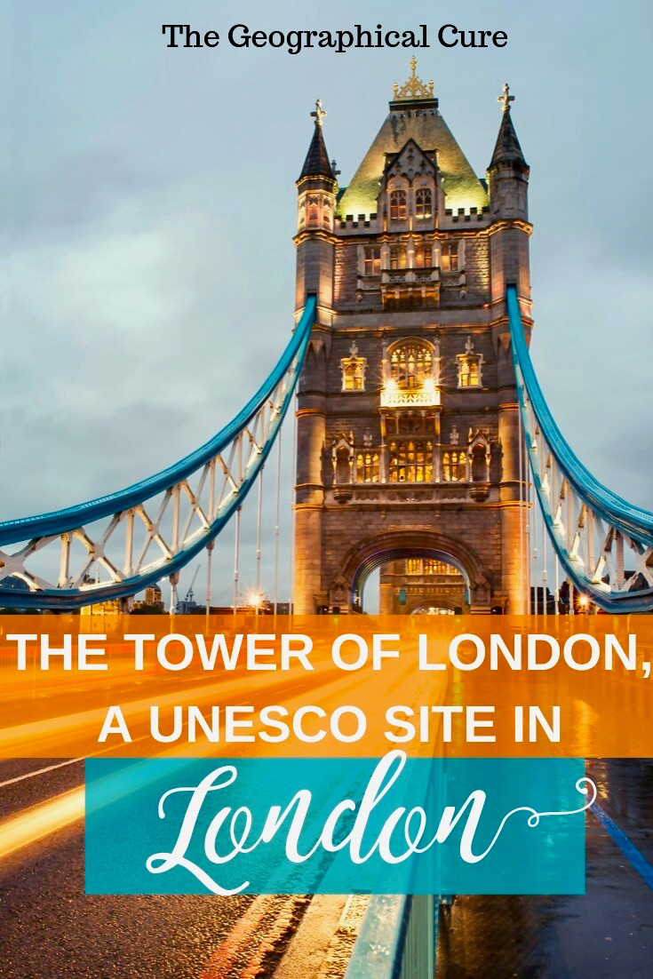 The Ultimate Guide to the Tower of London, a 900 Year Old UNESCO Site