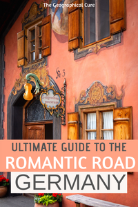 the ultimate guide to must see sites on the Romantic Road in Germany