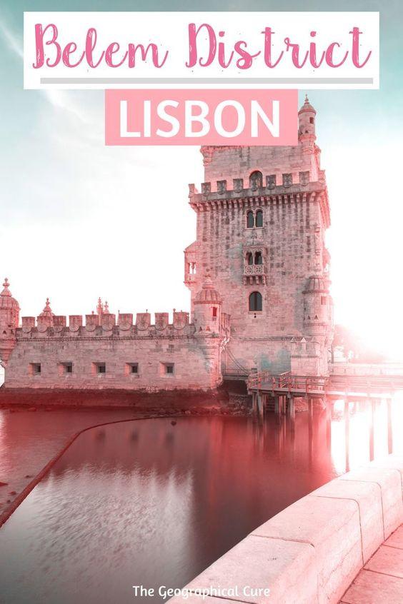 ultimate guide to Lisbon's UNESCO-listed Belem neighborhood, a must visit destination in Lisbon