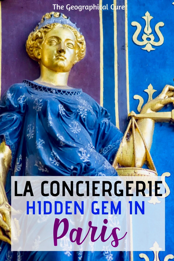 La Conciergerie in Paris, a Paris hidden gem