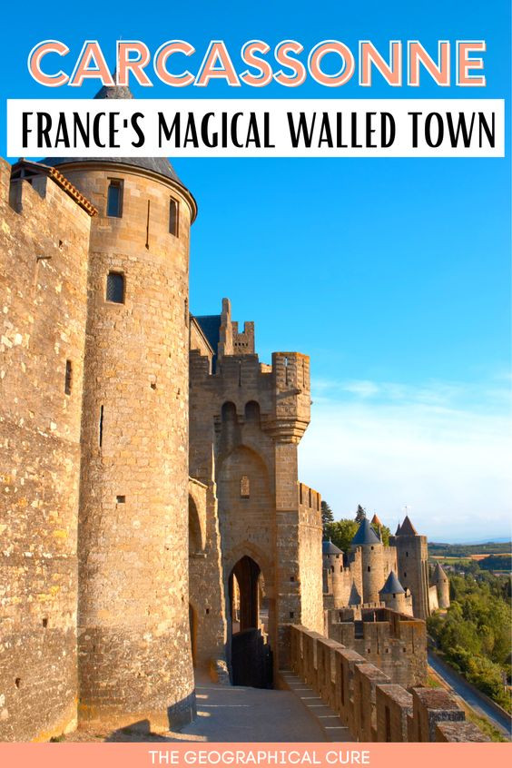 guide to Carcassonne, a must visit town in southern  France
