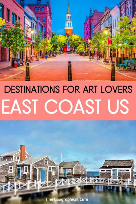 Best Destinations on the East Coast USA for Art Lovers