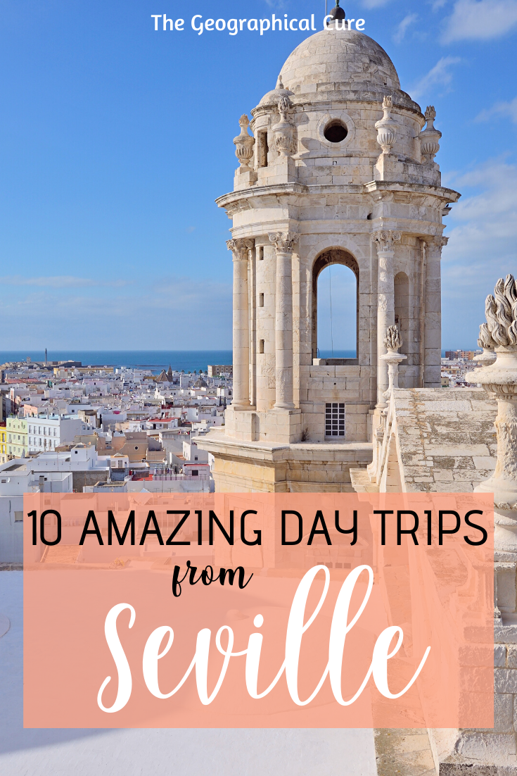 10 amazing day and weekend trips from Seville Spain