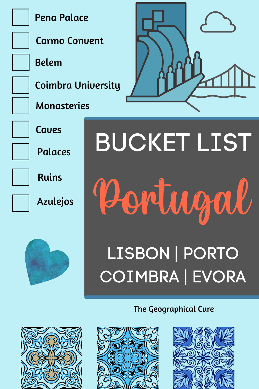 Bucket List Destinations and Historic Landmarks in Portugal