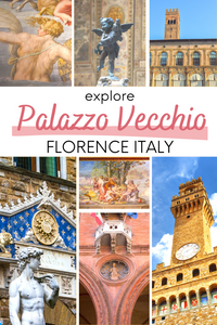 Guide to Visiting the Palazzo Vecchio in Florence Italy
