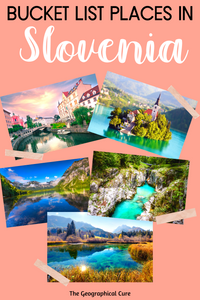 Beautiful Bucket List Places in Slovenia