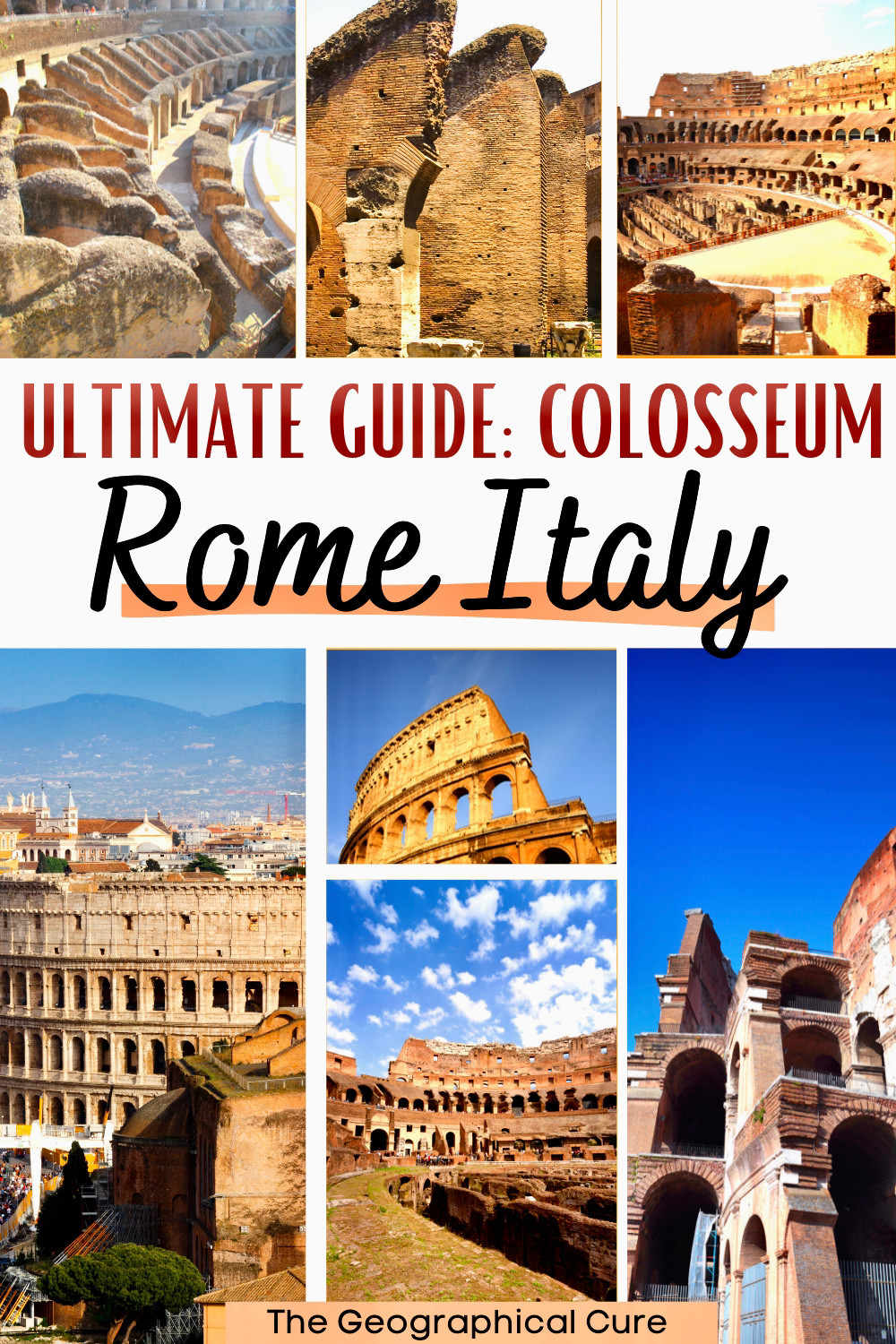 complete guide to visiting Rome's Colosseum -- history, construction, and what to see inside