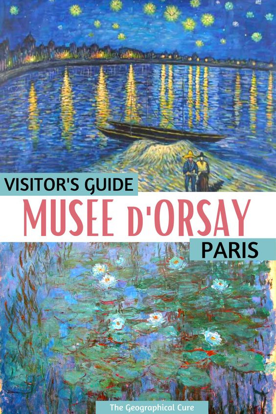complete guide to visiting the Musee d'Orsay and its must see masterpieces