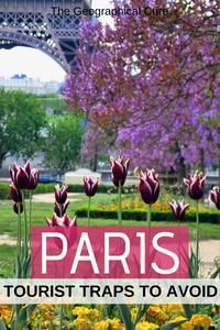 11 Tourist Traps To Avoid in Paris