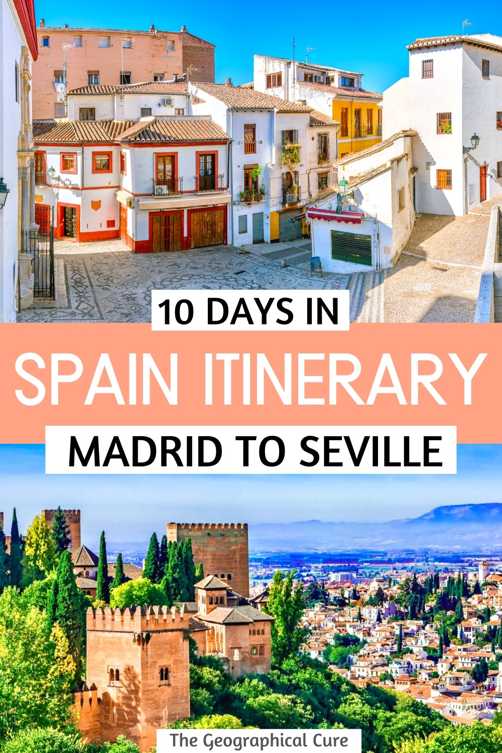 How To Spend 10 Days in Spain: Road Trip From Madrid To seville
