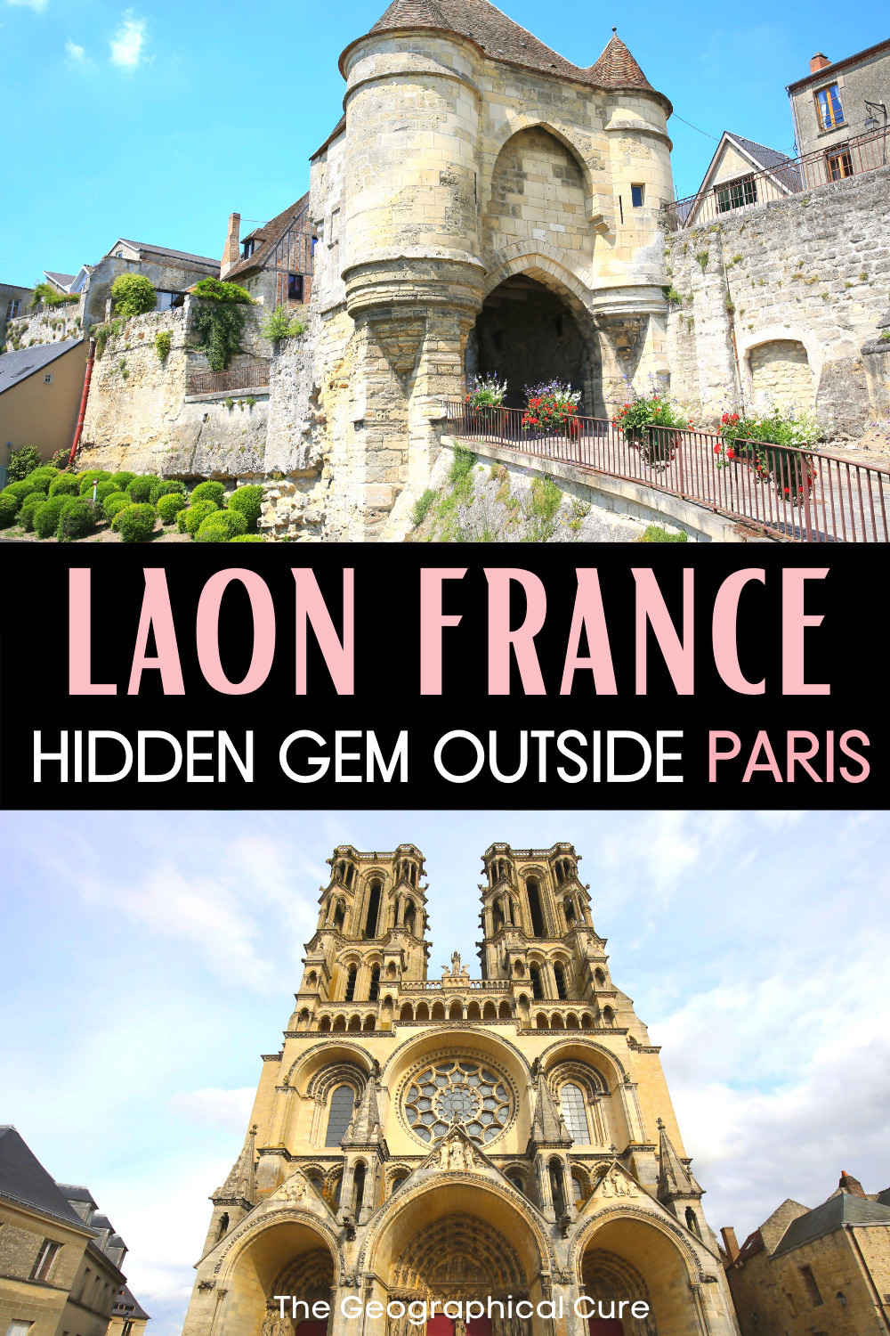 guide to Laon France, a unique and off the radar day trip from Paris