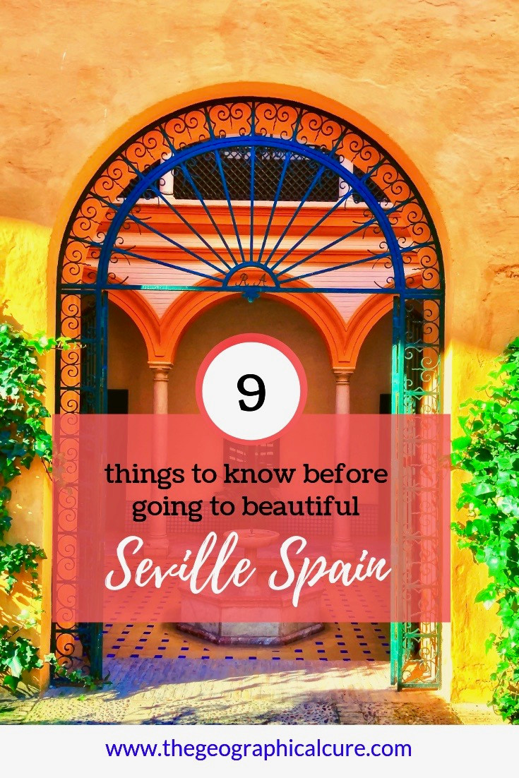 9 Things To Know About Beautiful Seville Before You Go