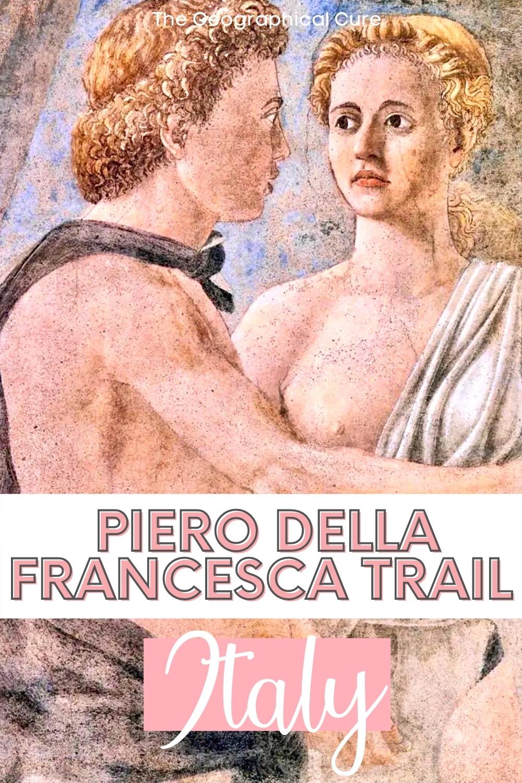 guide to the Piero della Francesca Trail in Italy