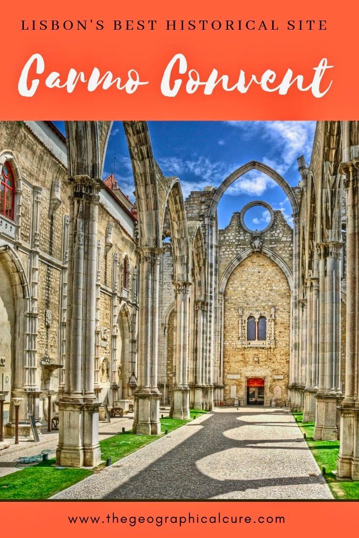 Lisbon's Best Historical Site: Carmo Convent