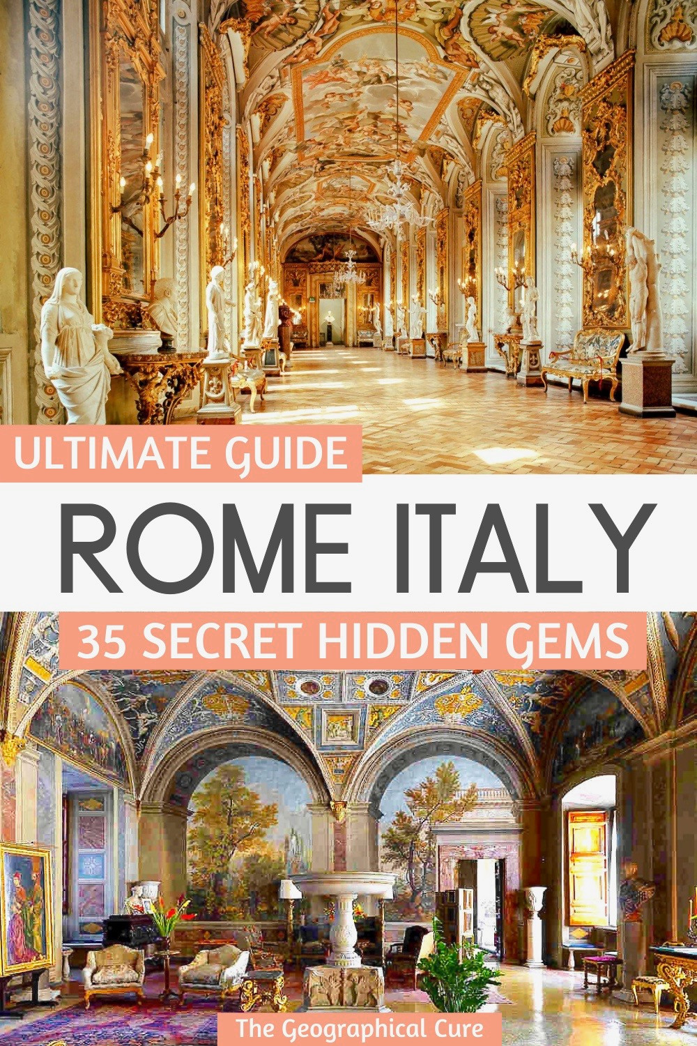 Ultimate Guide to 35 Hidden Gems in Rome