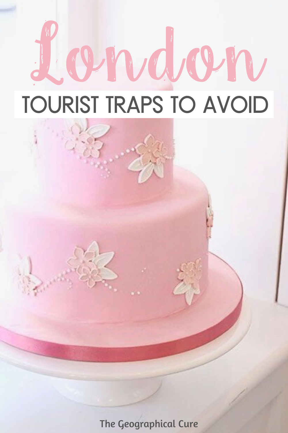 Tourist Traps and Mistakes To Avoid in London