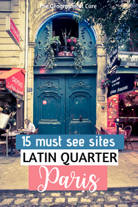 15 must see sites in the Latin Quarter of Paris
