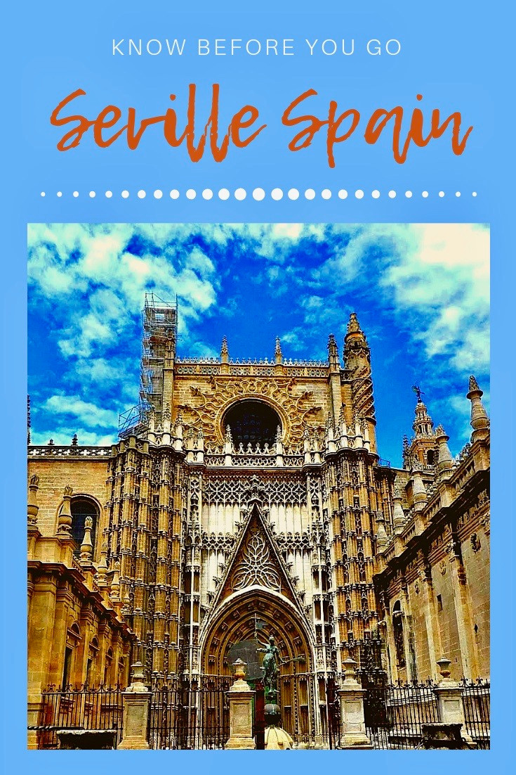 Seville: Know Before You Go