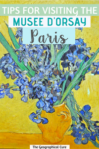 complete guide, with tips and tricks, for visiting the Musee d'Orsay in Paris