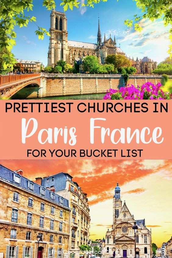 ultimate guide to the most beautiful churches in Paris, for your bucket list