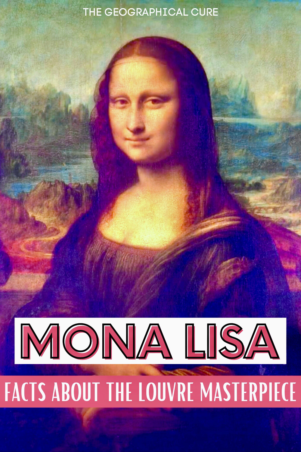 guide to Leonardo da Vinci's Mona Lisa, a must see painting in the Louvre