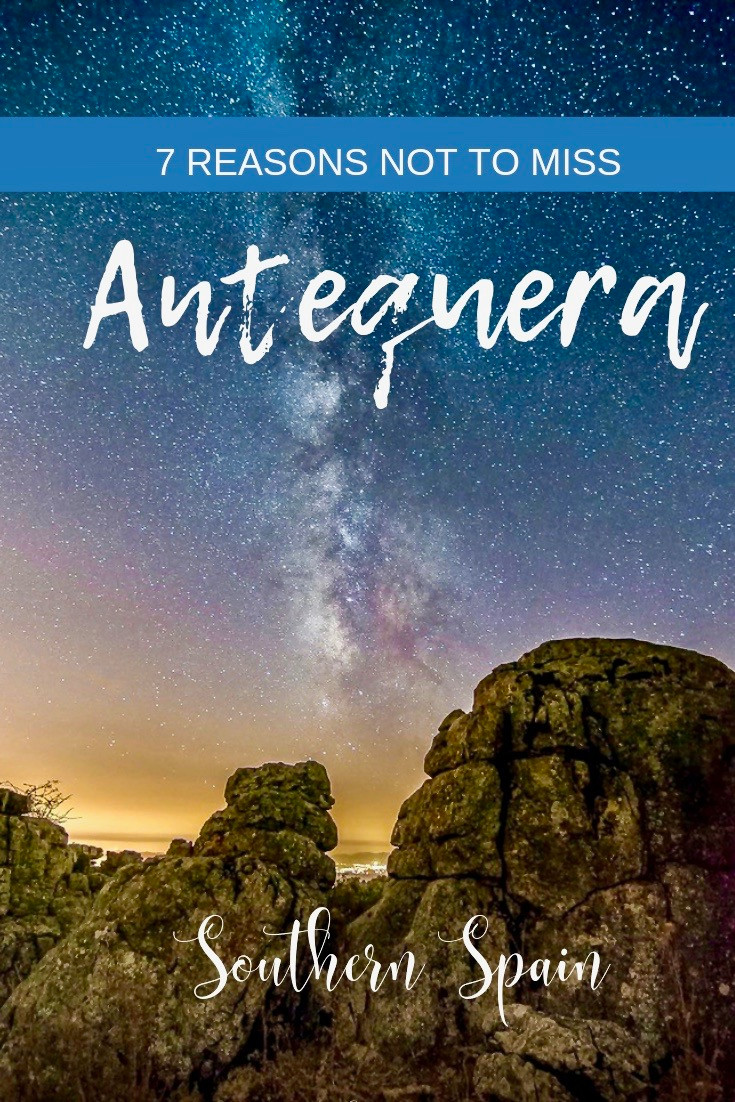 7 Reasons Not To Miss Antequera