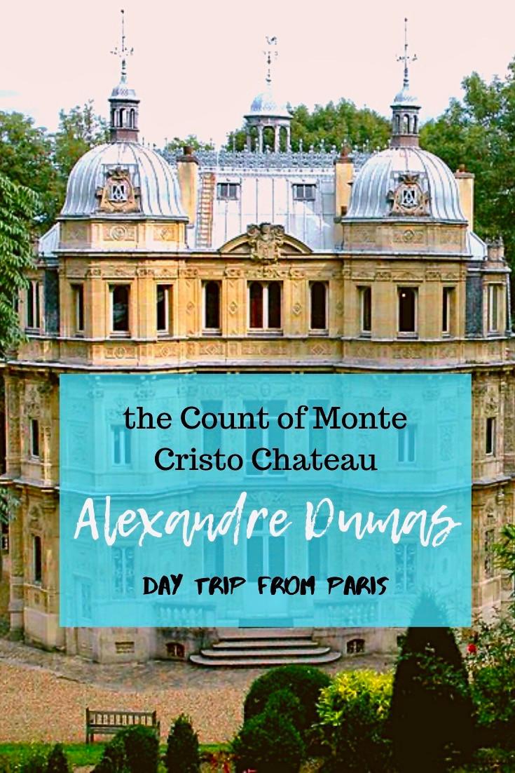 Alexandre Dumas' Pleasure Palace, the Chateau de Monte Cristo