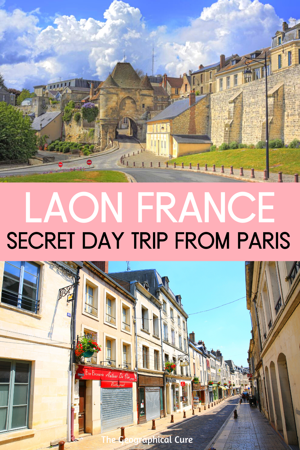 Guide To Visiting Laon France, a Secret day Trip From Paris