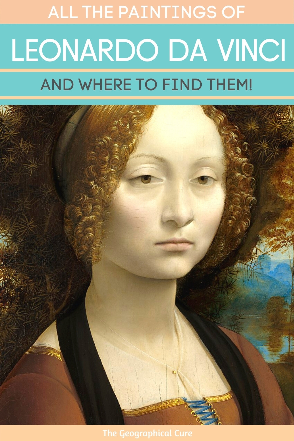 All of Leonardo da Vinci's Paintings and Where To Find Them