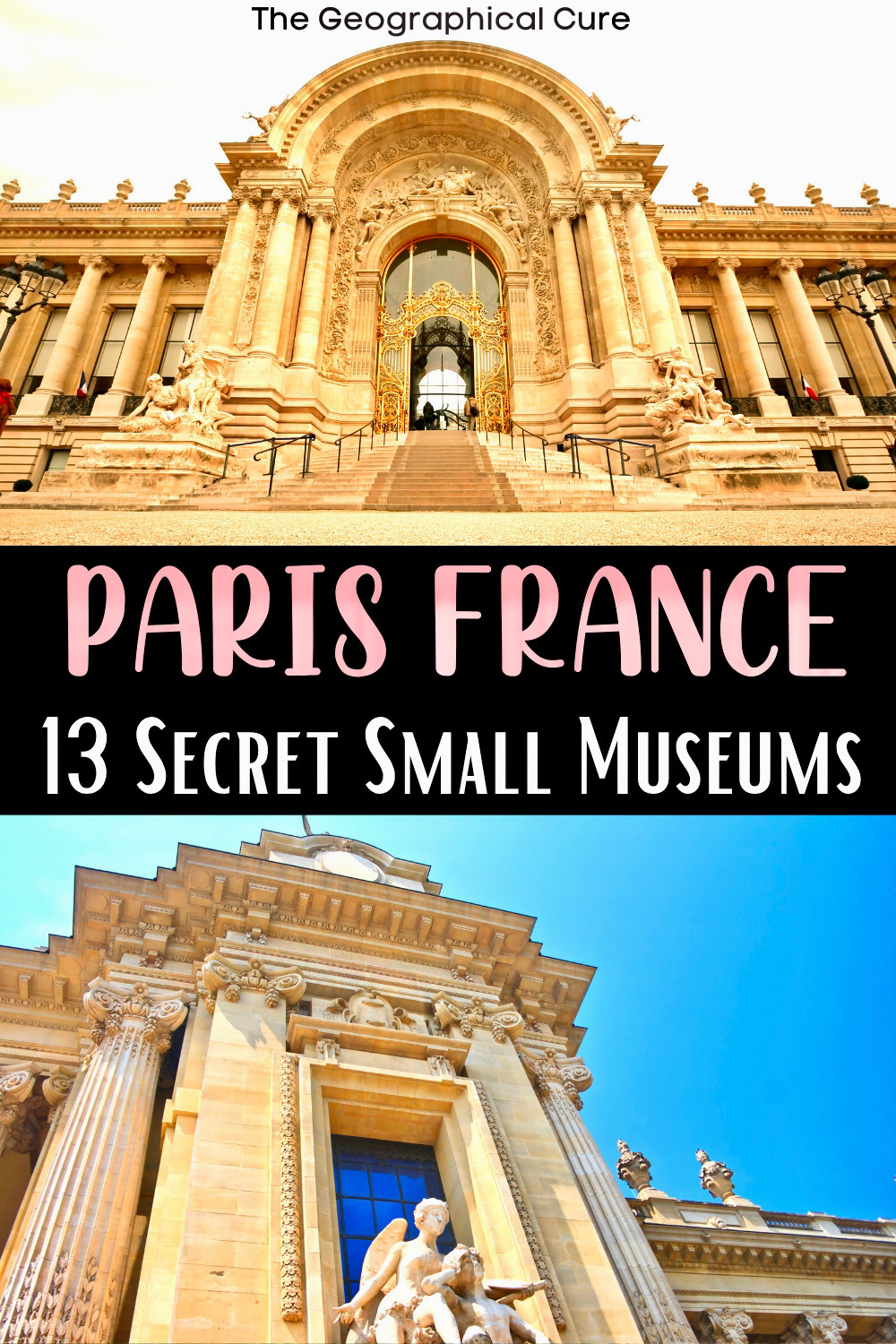 ultimate guide to the small hidden gem museums of Paris