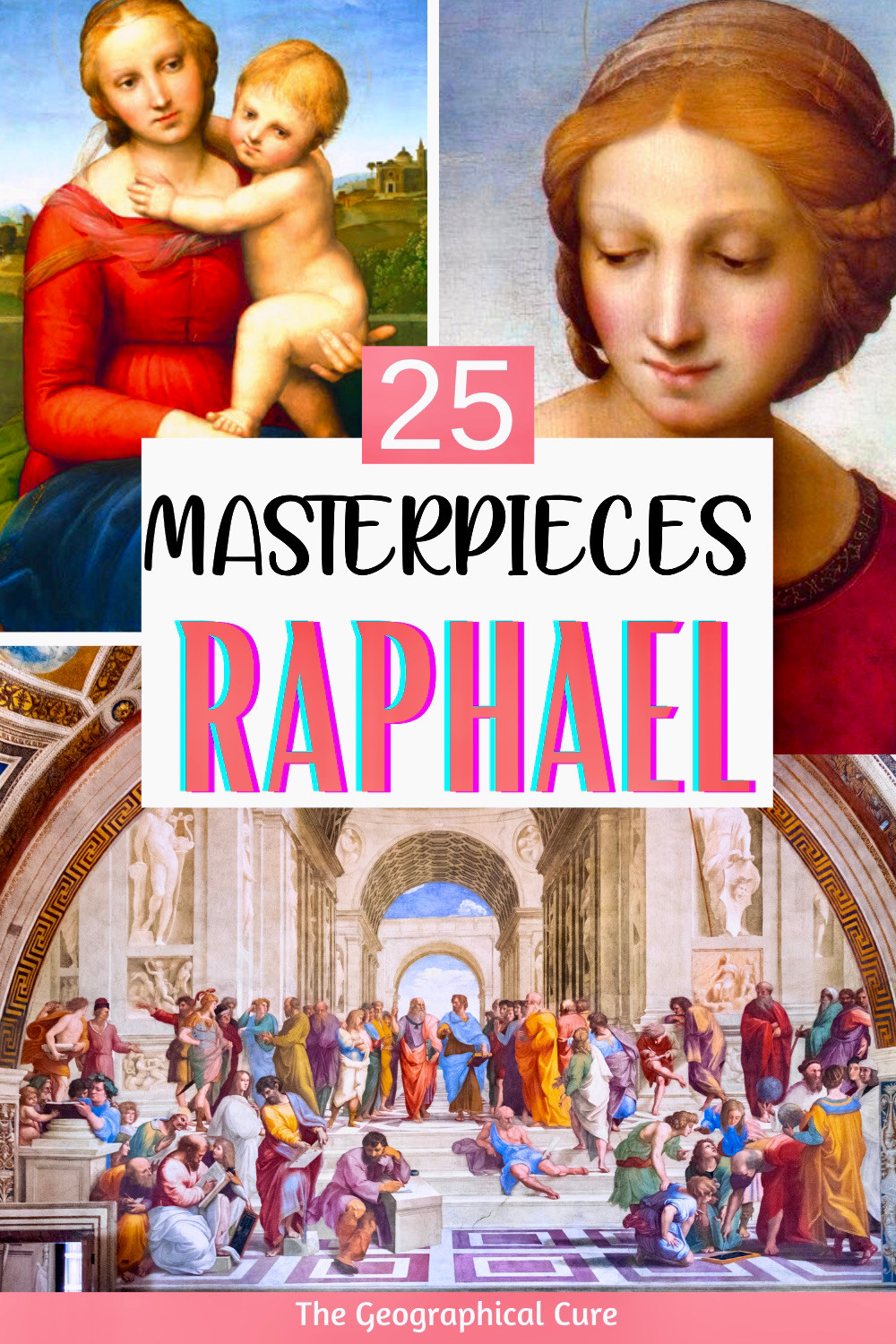 guide to 25 masterpieces by Raphael